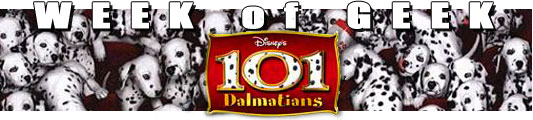 Week of Geek: Disney's 101 Dalmatians