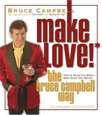 Make Love! The Bruce Campbell Way AudioBook
