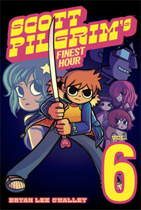 Scott Pilgrim, Vol. 6. Scott Pilgrims Finest Hour