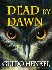 Dead by Dawn, by Guido Henkel
