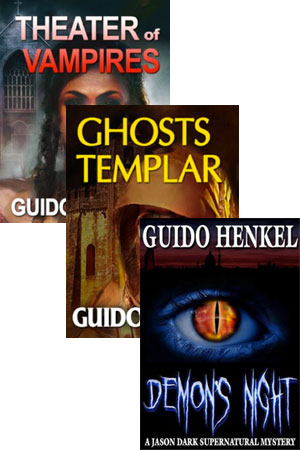 Demons Night, Ghosts Templar and Theater of Vampires by Guido Henkel