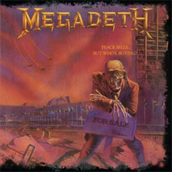 Megadeth: Peace Sells... But Whos Buying?