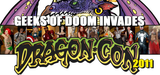 Geeks of Doom Invades: Dragon*Con 2011