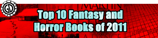 Top 10 Fantasy and Horror Books of 2011