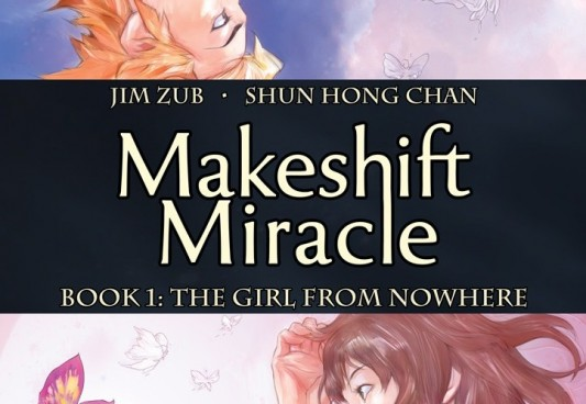 Makeshift Miracle: The Girl From Nowhere