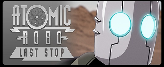 Atomic Robo Last Stop