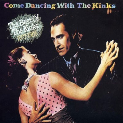 Come Dancing With The Kinks (The Best Of 1977-1986)