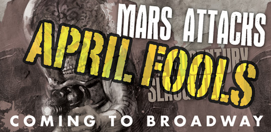 Mars Attacks Not Coming To Broadway