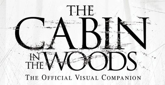 The Cabin In The Woods: The Visual Companion Guide banner