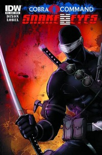 Snake Eyes #12 by Robert Atkins and Andrew Griffith