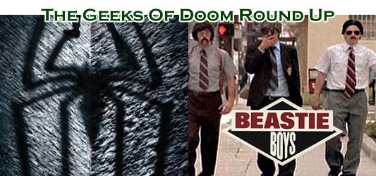 The Geeks Of Doom Round Up 12: The Amazing Spider-Man and The Beastie Boys