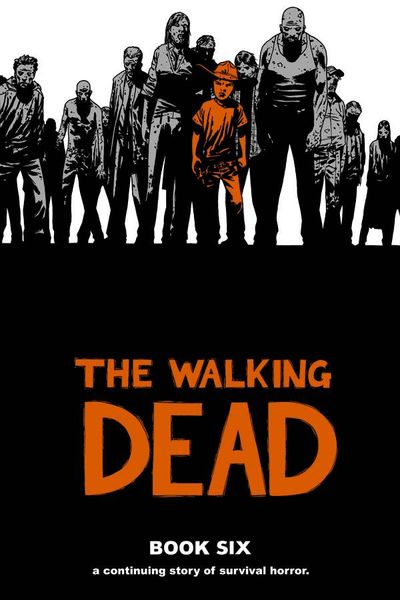 Walking Dead Volume 6 HC