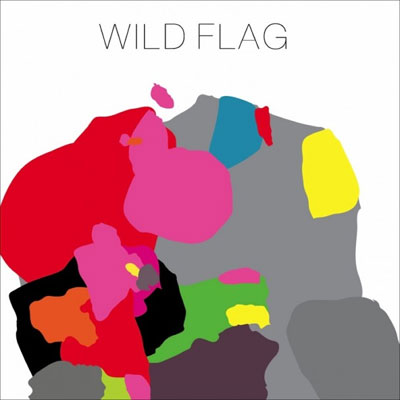Wild Flag: Self-Titled