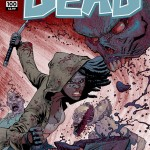 The Walking Dead #100 Cover G Ryan Ottley