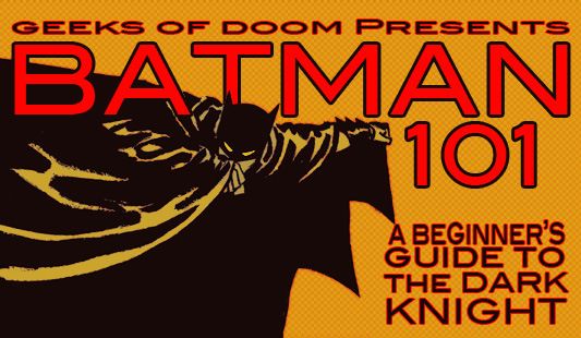Batman 101