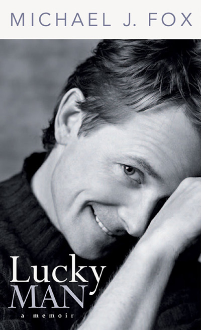 Lucky Man: A Memoir By Michael J. Fox