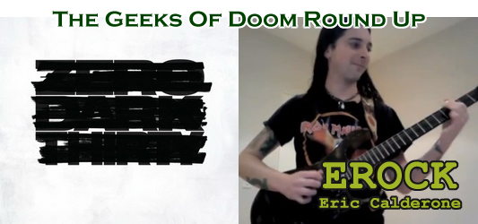The Geeks Of Doom Round Up 18: Eric Calderone and Zero Dark Thirty