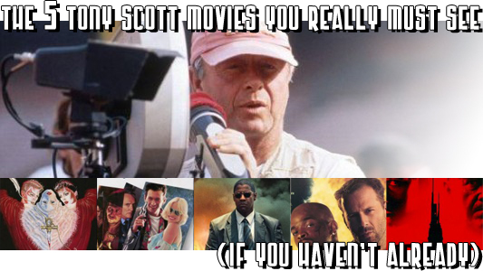Five Tony Scott Movies