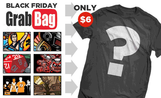 $6 T-Shirt Black Friday Grab Bag