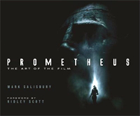 Prometheus: The Art of the Film