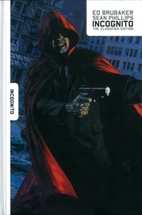 Marvel Comics: Incognito: The Classified Edition