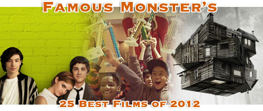 Famous Monsters 25 Best Films of 2012