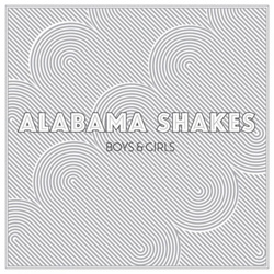 Alabama Shakes: Boys and Girls