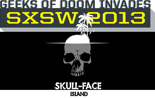 Skull-Face Island SXSW 2013 banner
