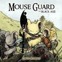 Mouse Guard, Vol. 3: The Black Axe