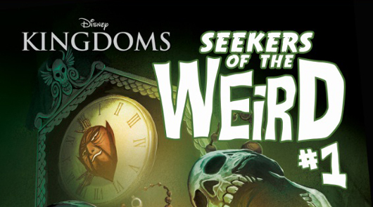 Disney Kingdoms: Seekers of the Weird