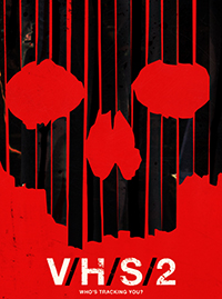 V/H/S/2 Streaming Cover/Poster - Bloody Disgusting