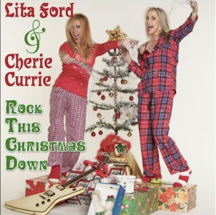 Runaways Lita Ford and Cherie Currie Rock This Christmas Down