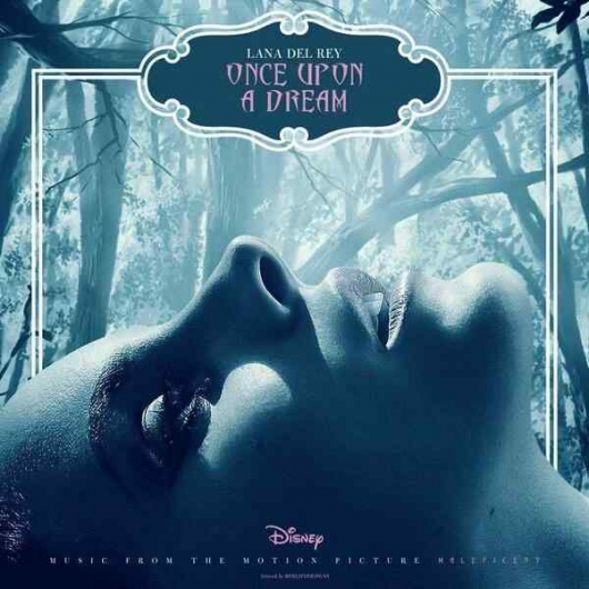 Lana Del Rey Once Upon A Dream From Disney's  Maleficent