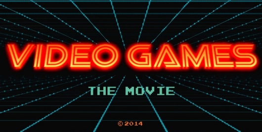 Video Games: The Movie