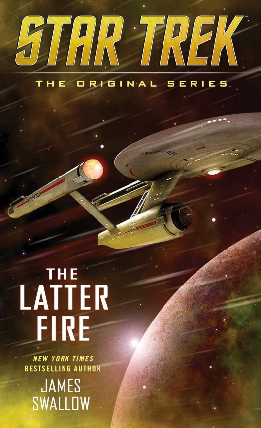 Star Trek: The Original Series: The Latter Fire
