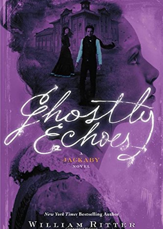 Ghostly Echoes Jackaby William Ritter Cover