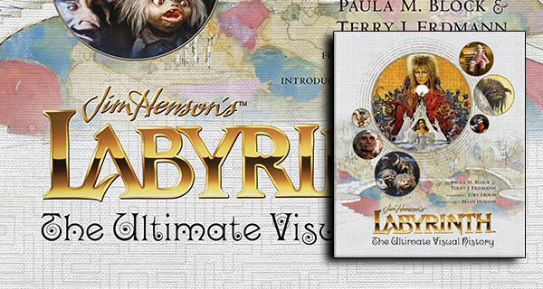 Labyrinth: The Ultimate Visual History review