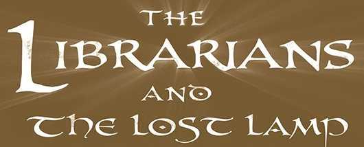 The Librarians and The Lost Lamp book banner
