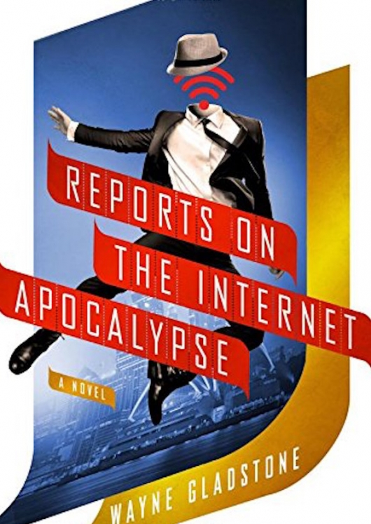 Reports on the Internet Apocalypse Cover