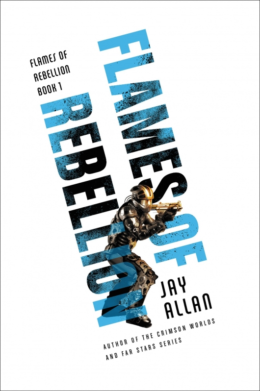 Flames Of Rebellion book cover Jay Allan