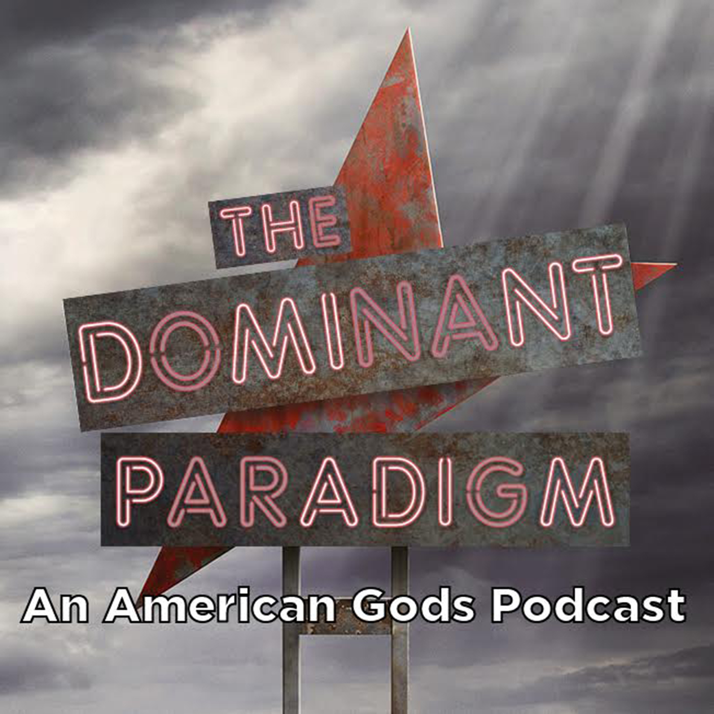 TheDominant Paradigm: An American Gods Podcast