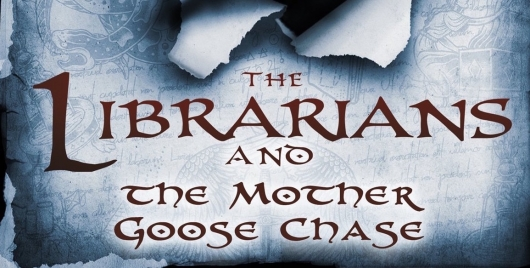 The Librarians and the Mother Goose Chase Greg Cox Cover