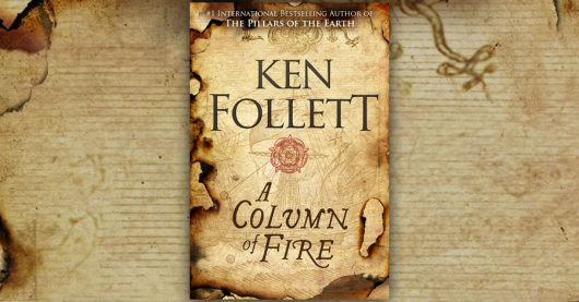 A Column of Fire (Kingsbridge #3) by Ken Follett