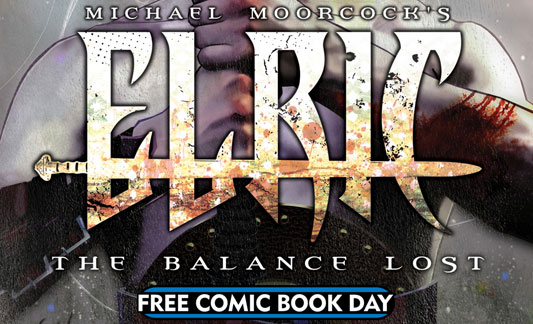 Michael Moorcock's Elric: The Balance Lost FCBD
