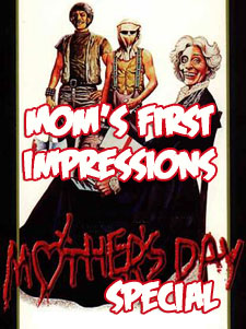 Mom's First Impressions: A Mother's Day Special