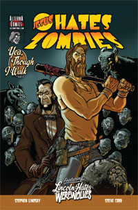 Jesus Hates Zombies: Yea, Though I Walk, Vol. 1