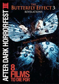 After Dark Horrorfest: 8 Films To Die For III: The Butterfly Effect 3: Revelation