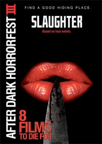 After Dark Horrorfest: 8 Films To Die For III: Slaughter