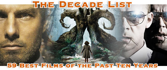 The Decade List: The 59 Best Films Of The Past Ten Years – Chapter III