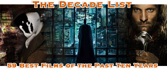 The Decade List: The 59 Best Films Of The Past Ten Years – Chapter IV